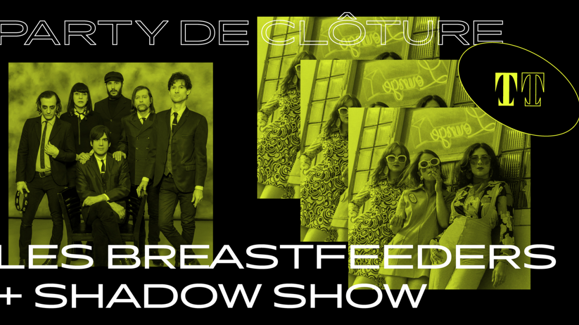 PARTY DE CLÔTURE: LES BREASTFEEDERS + SHADOW SHOW + MATERIAL GIRLS + NEW YORK NIGHT TRAIN