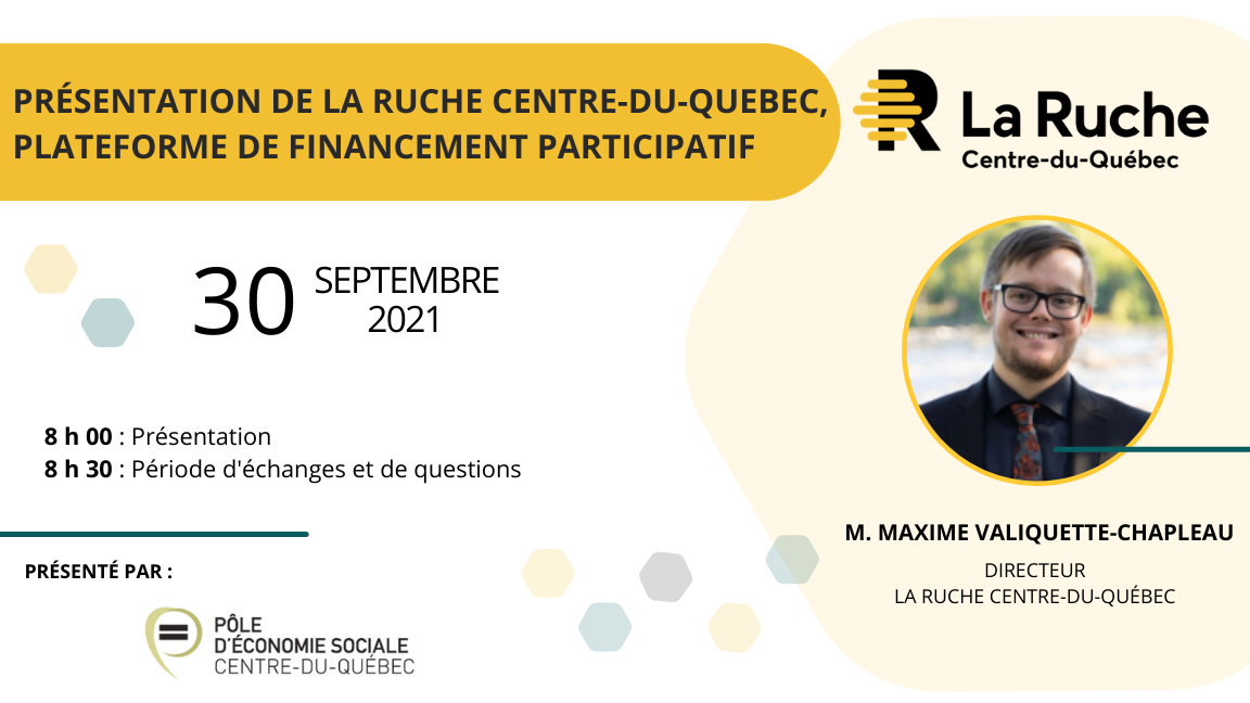 Présentation de La Ruche Centre-du-Québec, plateforme de financement participatif