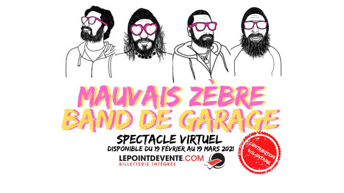 Mauvais Zèbre: Band de garage