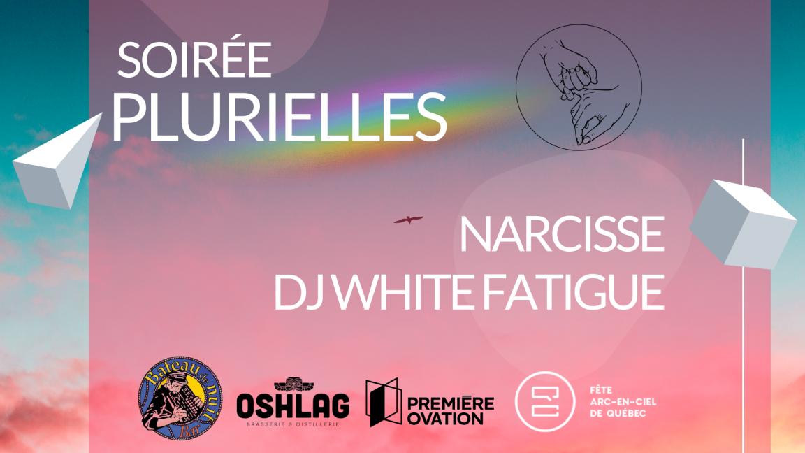 Soirée PluriElles | Narcisse x DJ White Fatigue