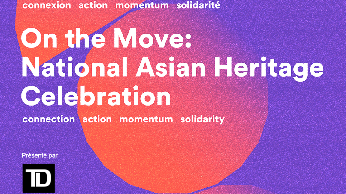 On the Move: National Asian Heritage Celebration