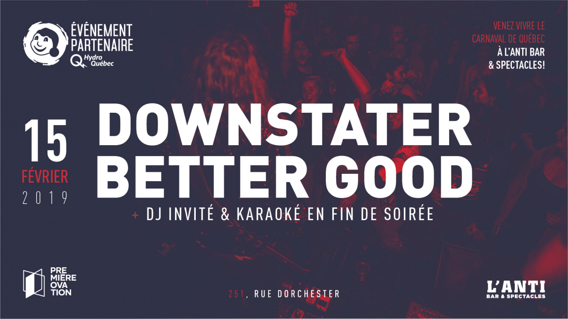 Downstater et Better Good