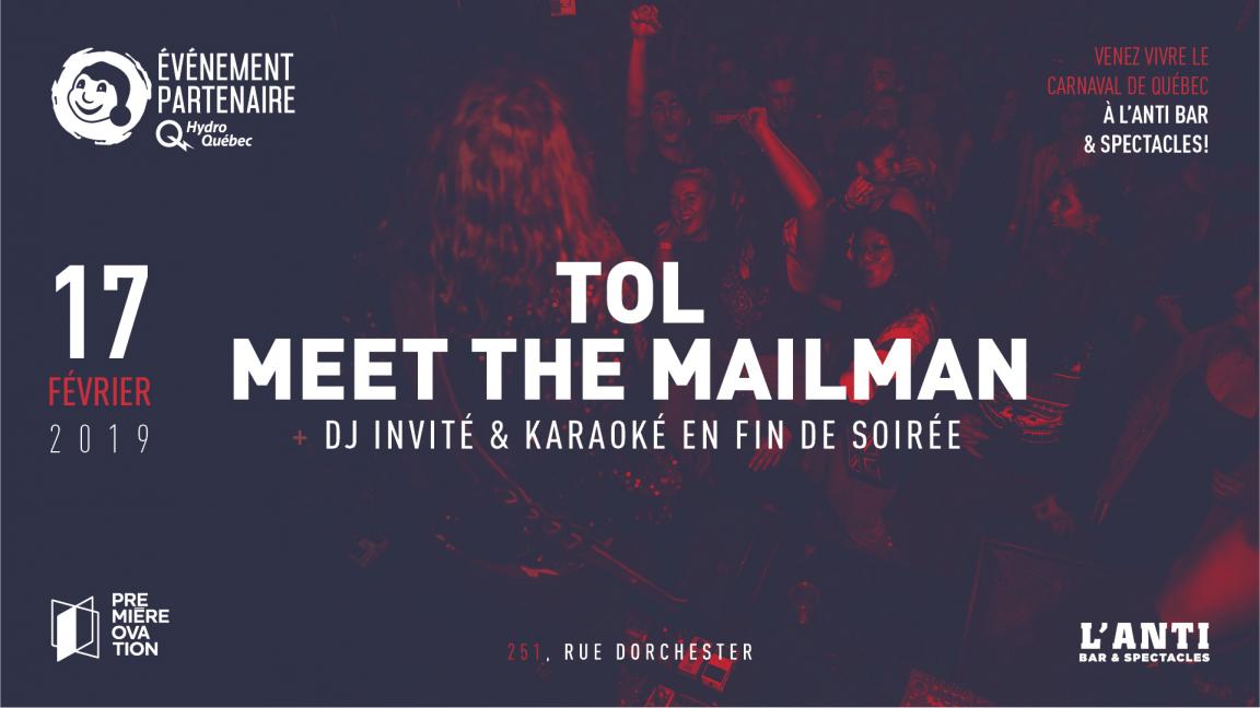 TOL et Meet The Mailman