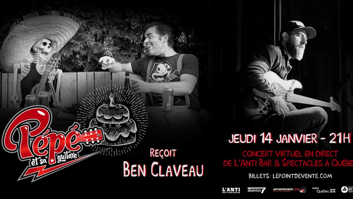 Pépé et sa guitare reçoit Ben Claveau - Concert virtuel en direct