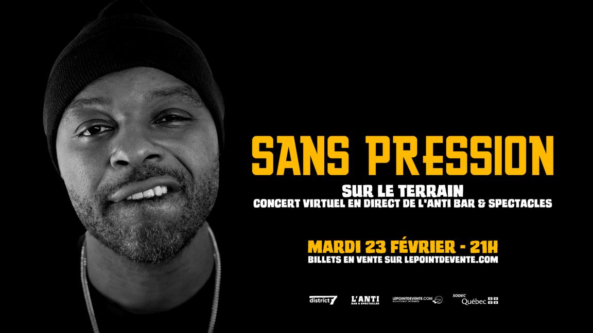Sans Pression - Concert virtuel en différé