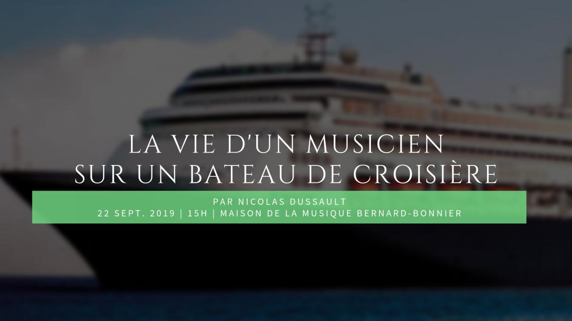 La vie d'un musicien sur un bateau de croisière