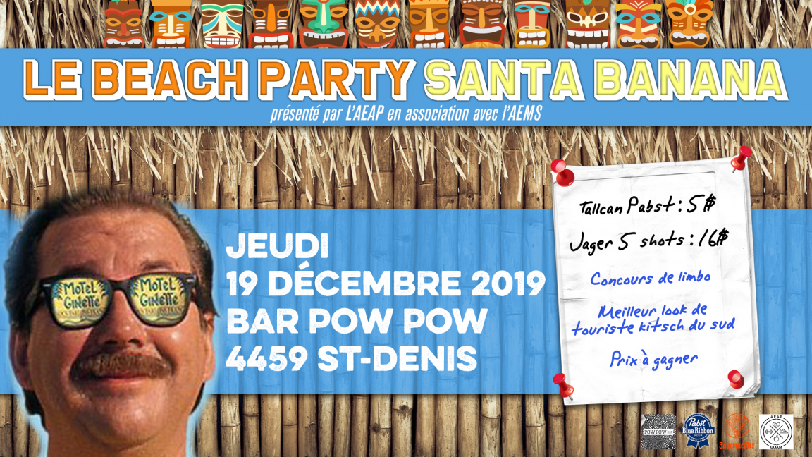 LE BEACH PARTY SANTA BANANA