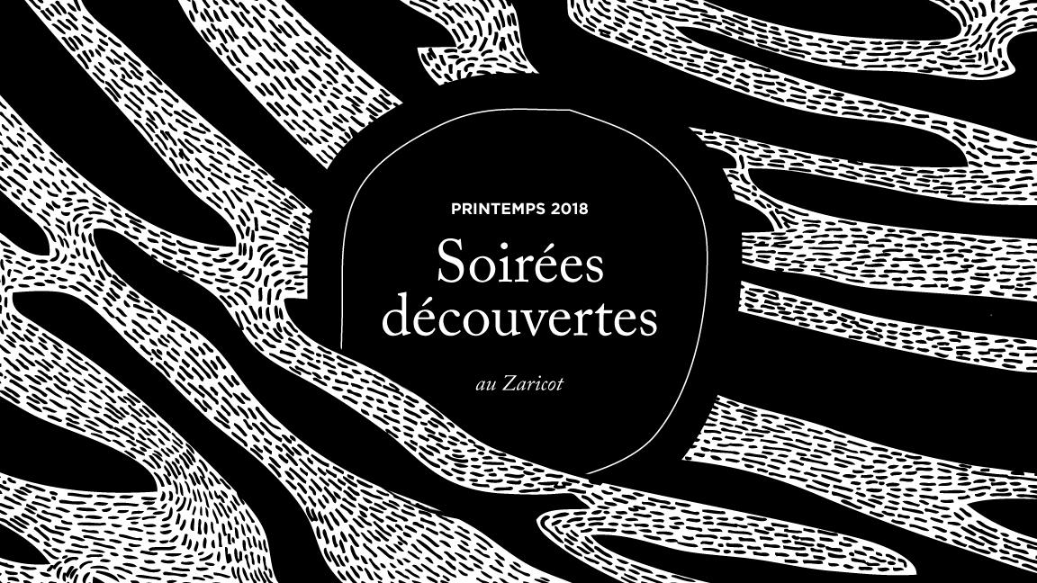 Soirées découvertes / Printemps 2018 / N°1