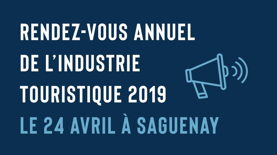 Rendez-vous annuel de l'industrie touristique 2019