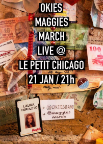 Okies et Maggie's March au Petit Chicago