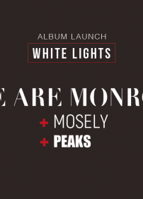 We Are Monroe, Peaks et Mosely au Petit Chicago