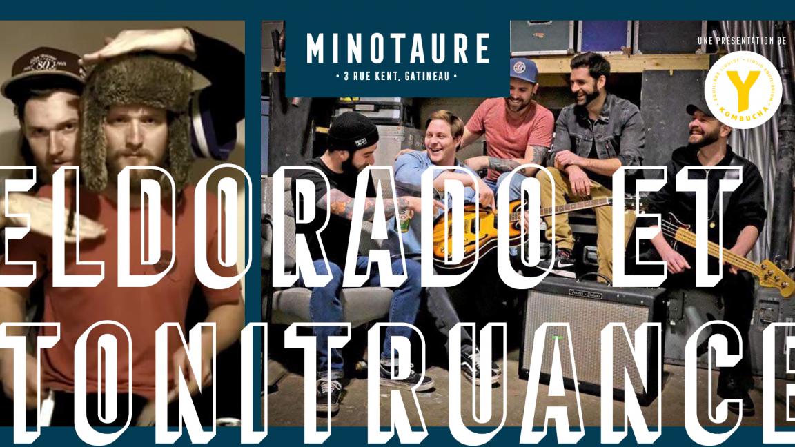 Tonitruance et Eldorado au Minotaure
