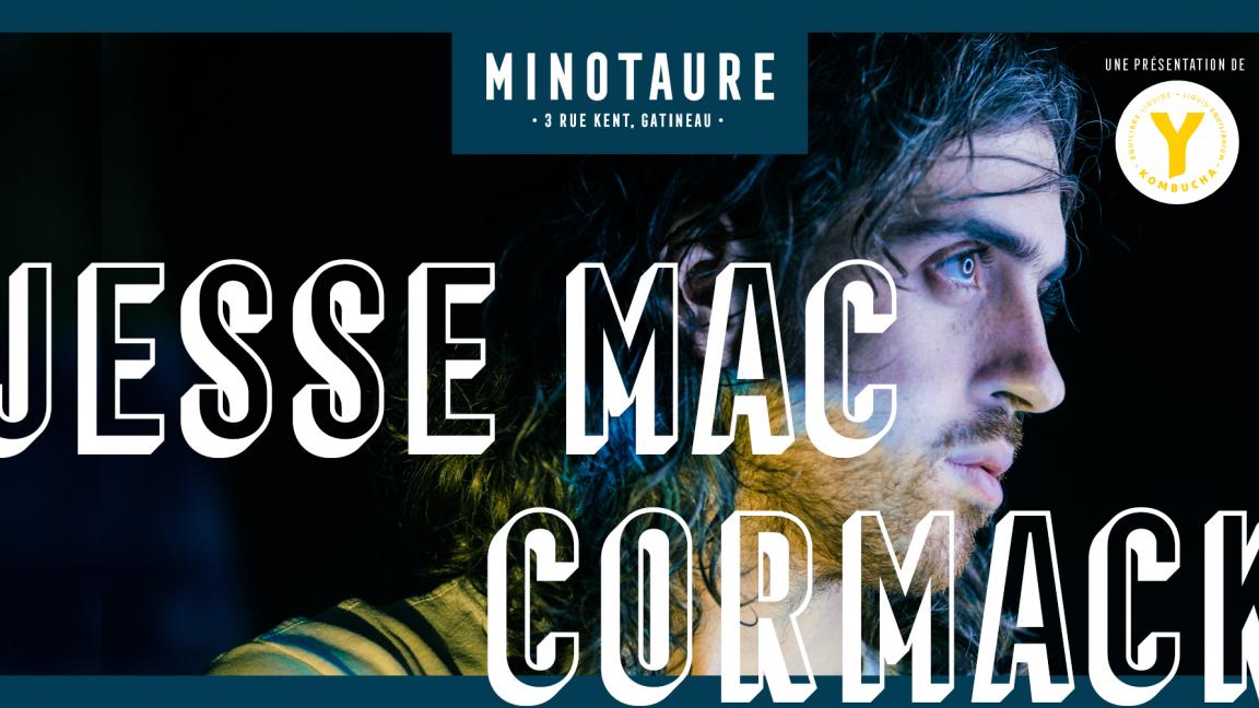Jesse Mac Cormack au Minotaure