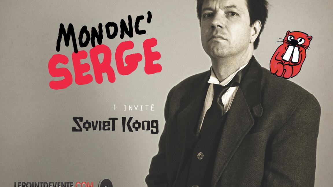 Festival La Trace présente Mononc' Serge trio + Soviet Kong