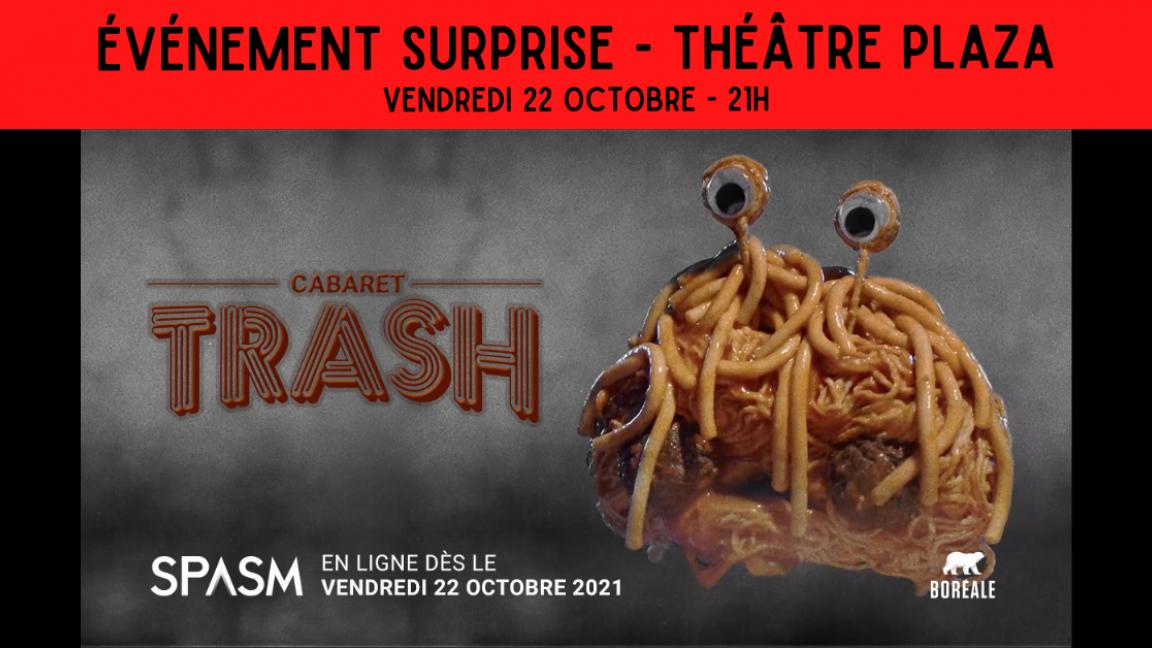 Cabaret TRASH SPASM - Show surprise !