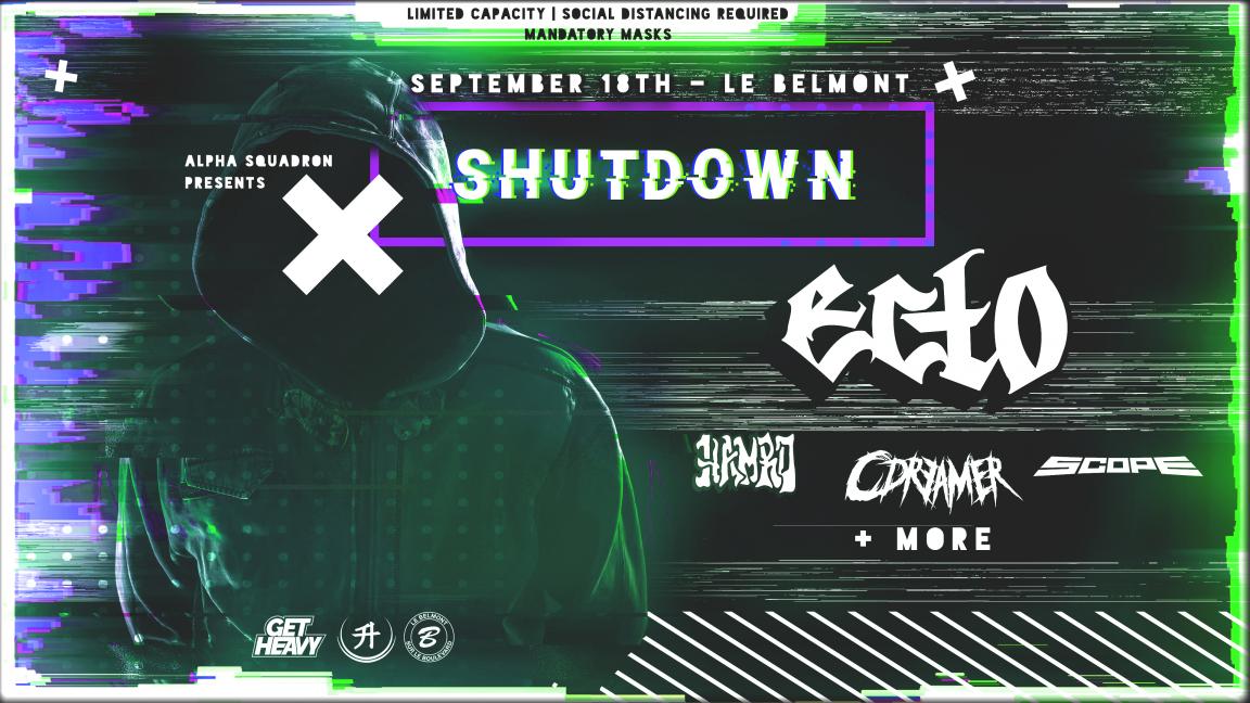 Shutdown ft. ECTO + More