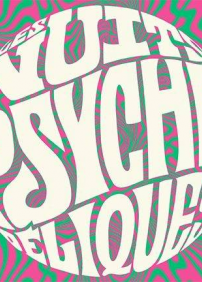 Les Nuits Psychédéliques - Le Rêve Lucide