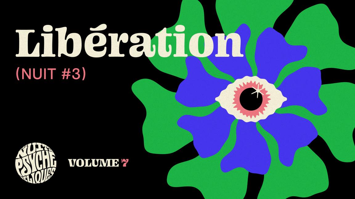 Libération | Nuit #3