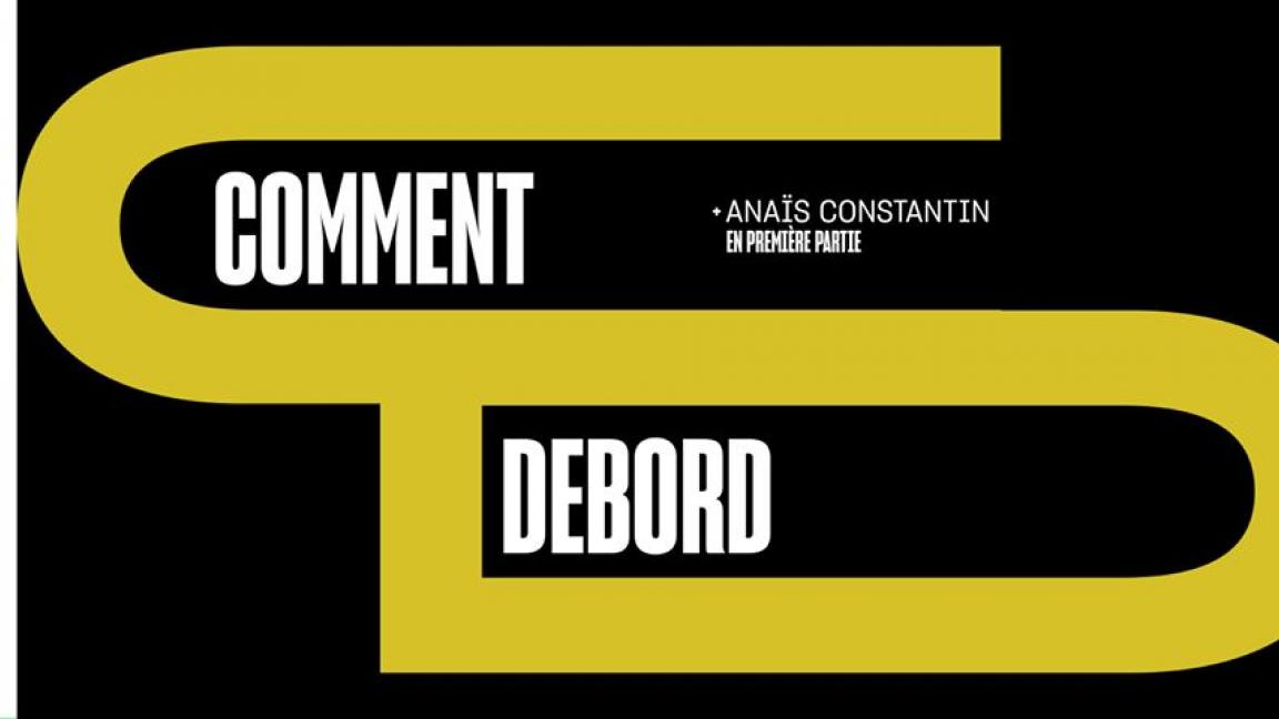 Comment Debord + Anaïs Constantin