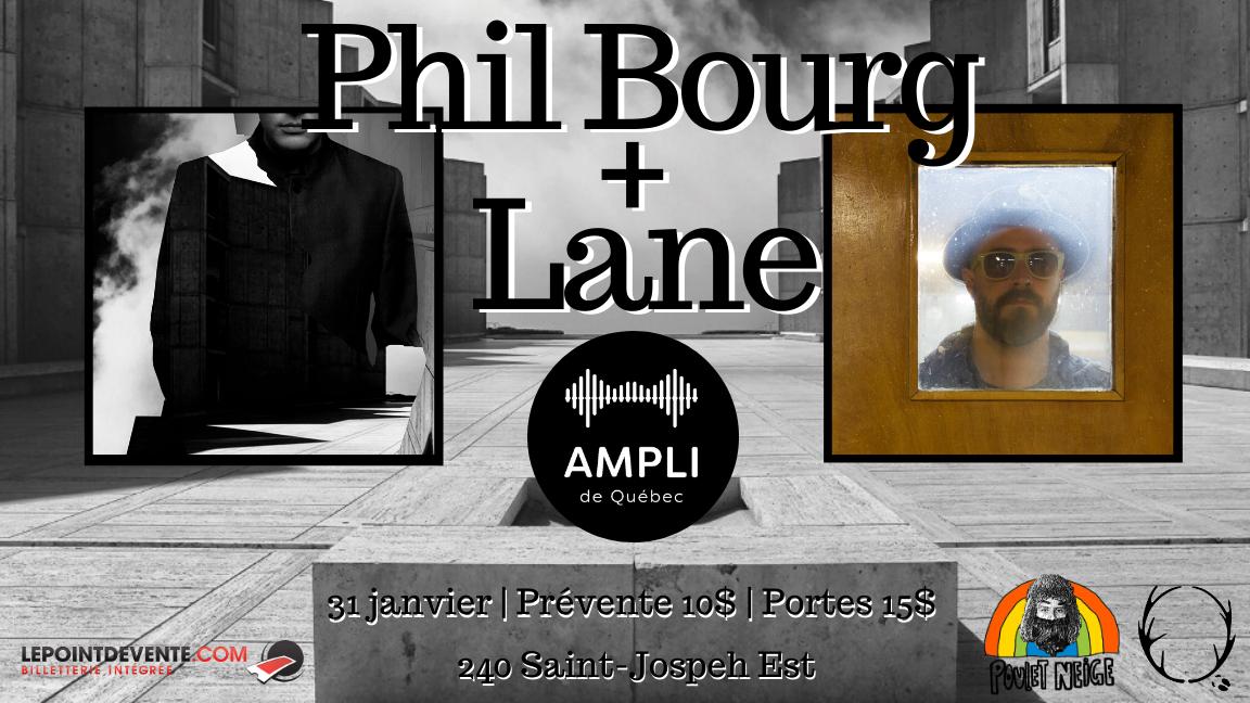 Phil Bourg et Lane présentés par Poulet Neige, Quaribou et l'Ampli de Québec
