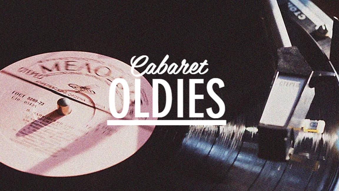 OLDIES Cabaret