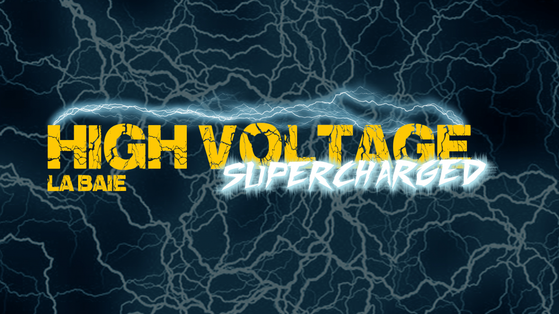 High Voltage: Supercharged