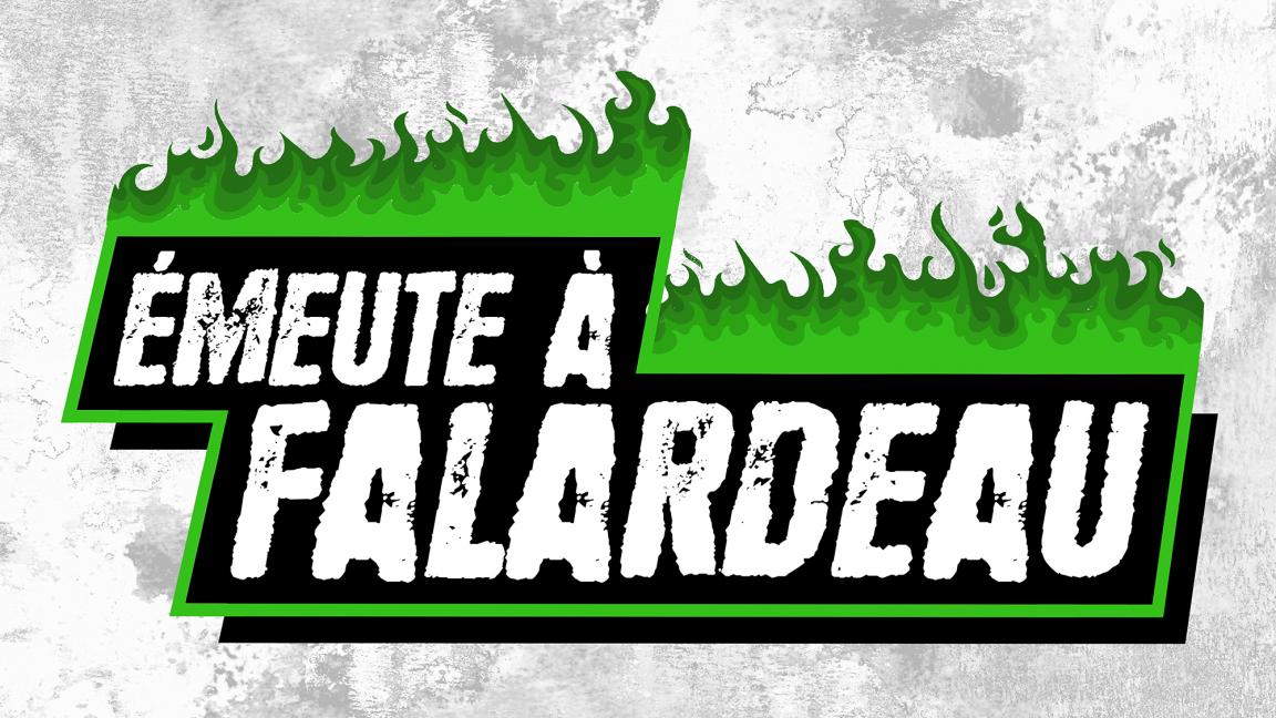 Émeute à Falardeau