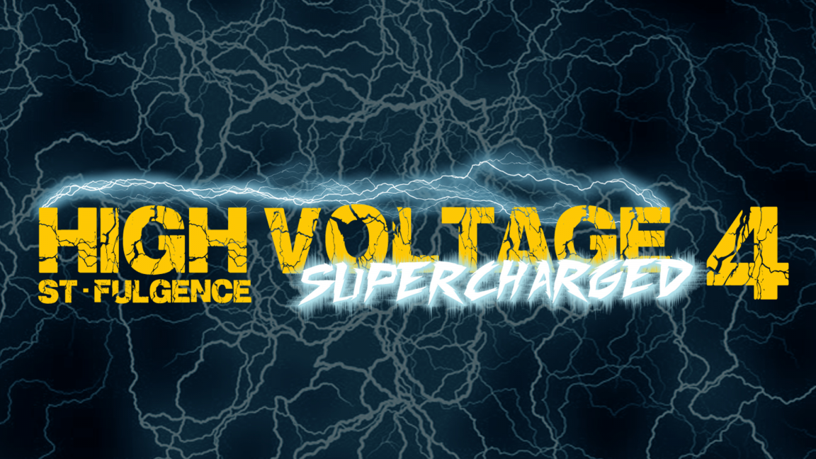 High Voltage: Supercharged 4 - Saint-Fulgence