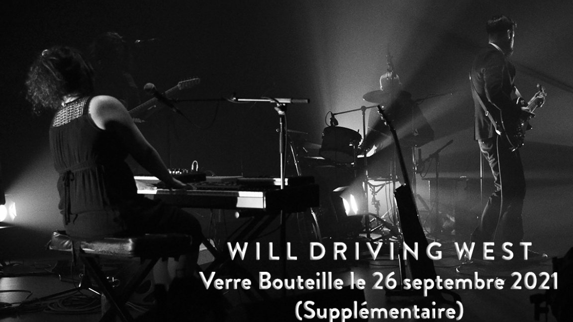 Will Driving West au Verre Bouteille