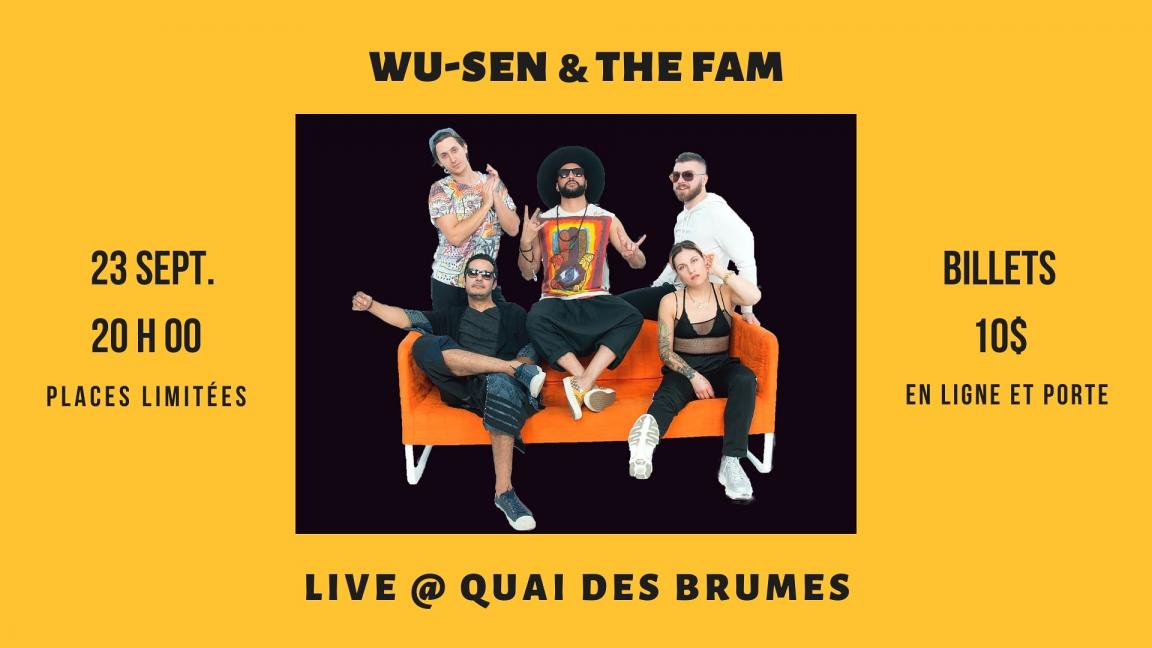 WU-SEN & THE FAM LIVE