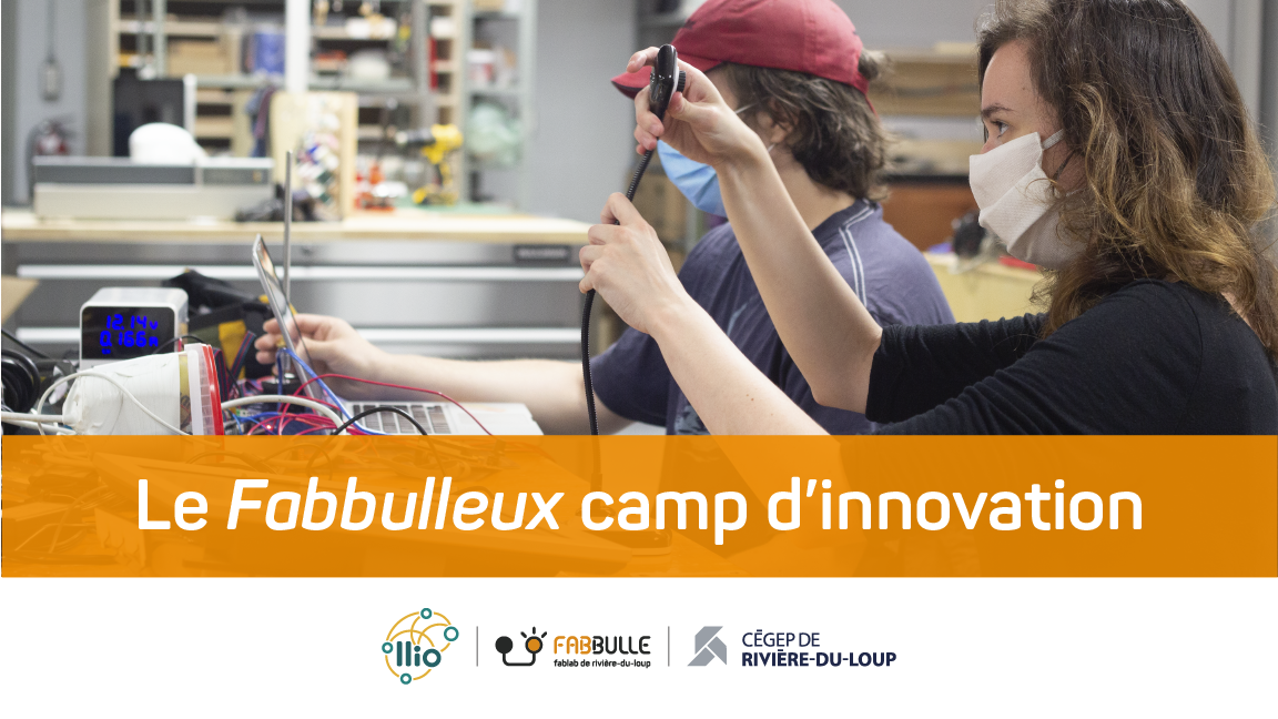 Fabbulleux camp d'innovation