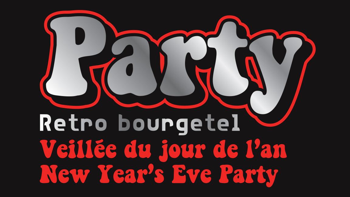 BOURGETEL RETRO NYE PARTY !