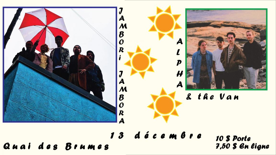 Jambori Jambora - Alpha & the Van // Quai des Brumes