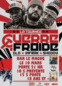 GLD Infrak Shoody tournée guerre froide