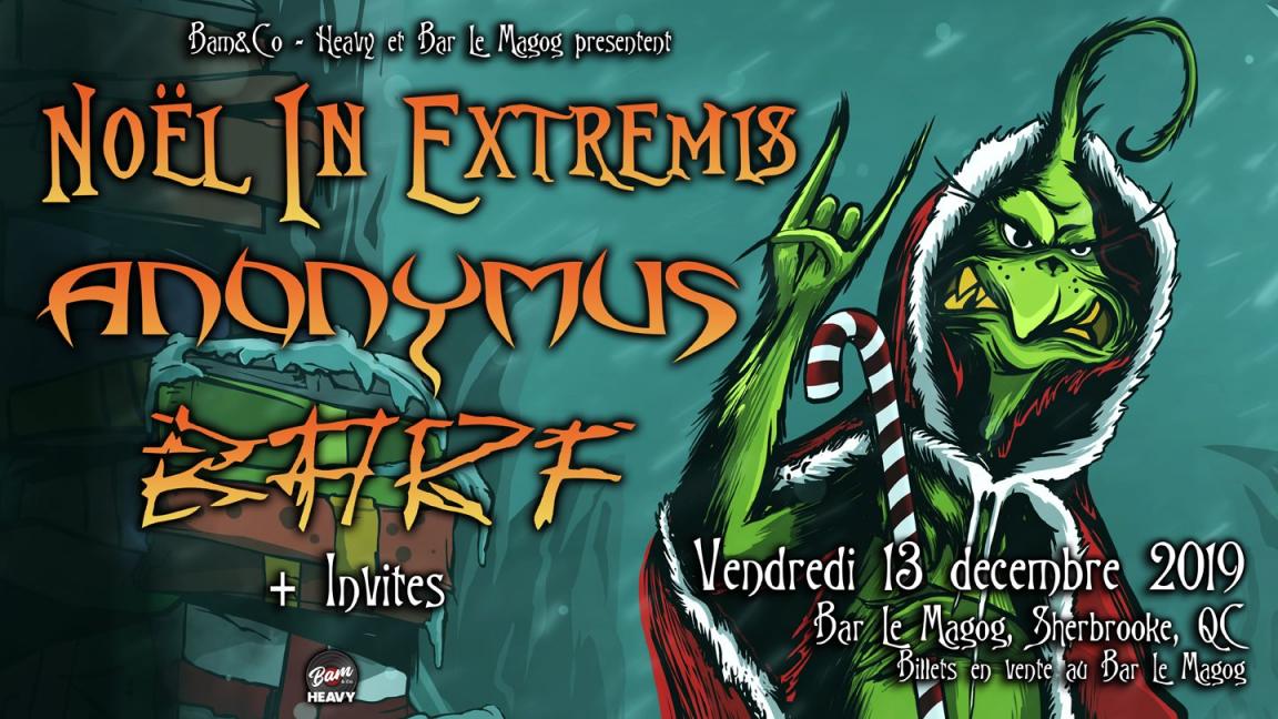 Noël In Extremis présente Anonymus et Barf