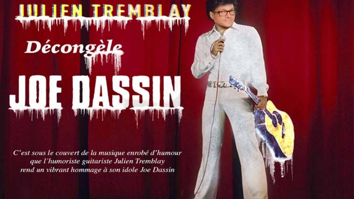 Julien Tremblay décongèle Joe Dassin