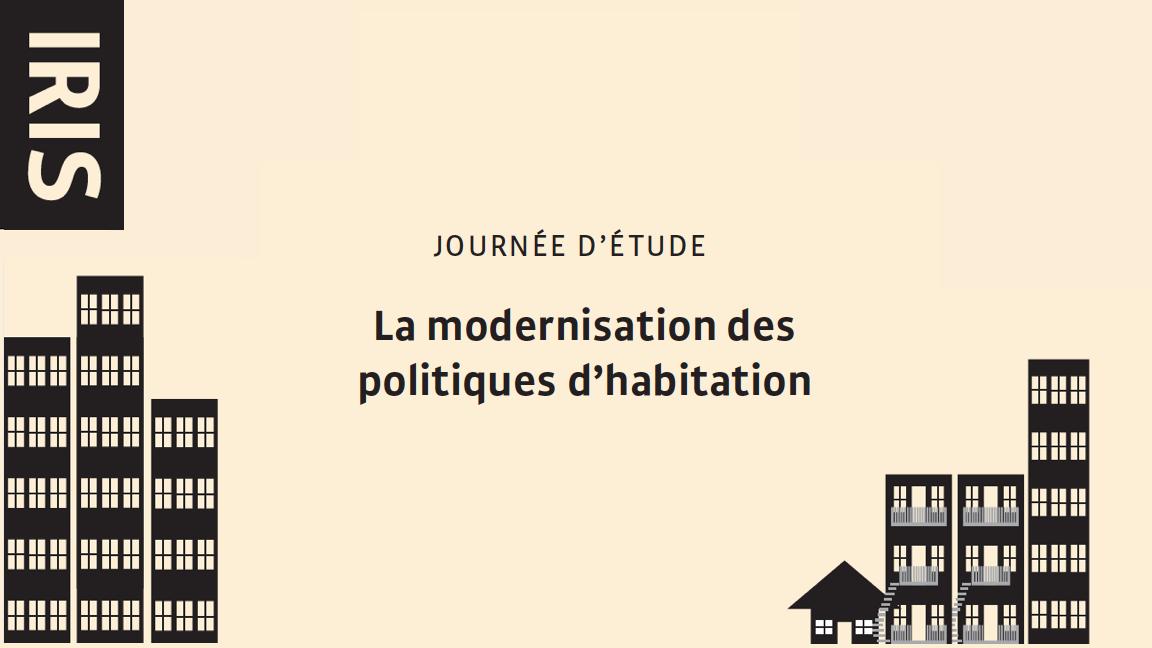 Journée d'étude : La modernisation des politiques d'habitation