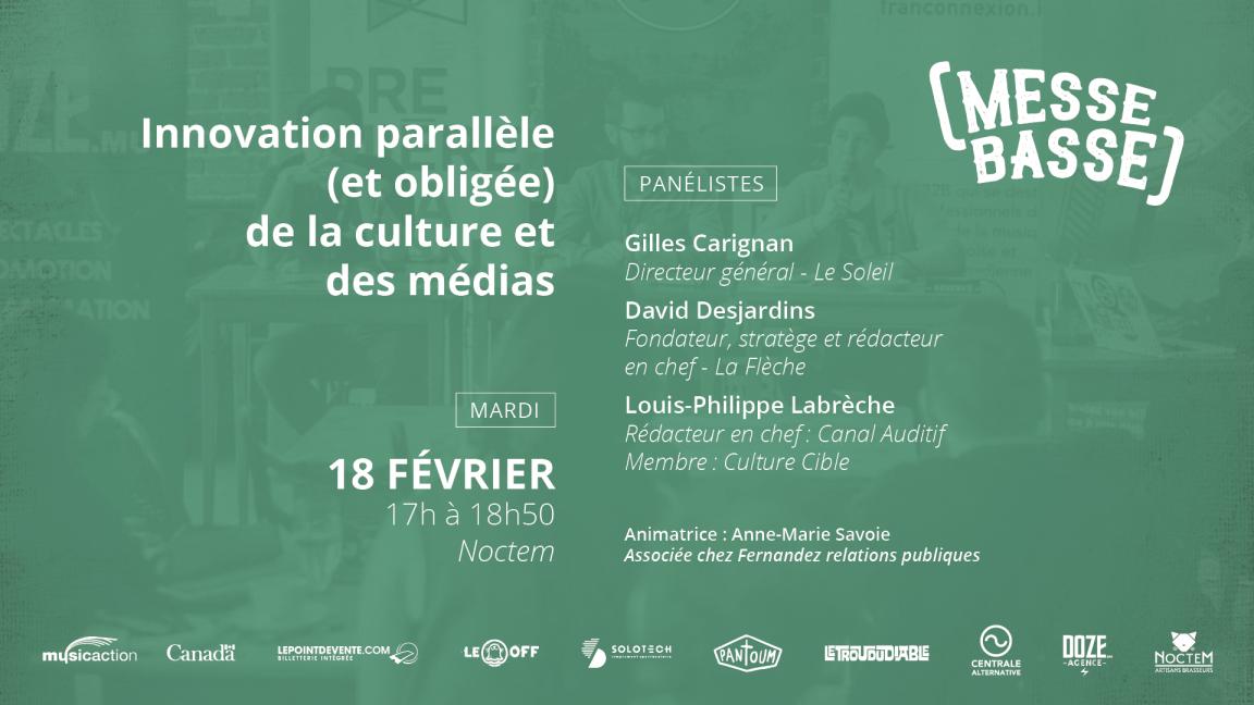 Innovation parallèle (et obligée) de la culture et des médias