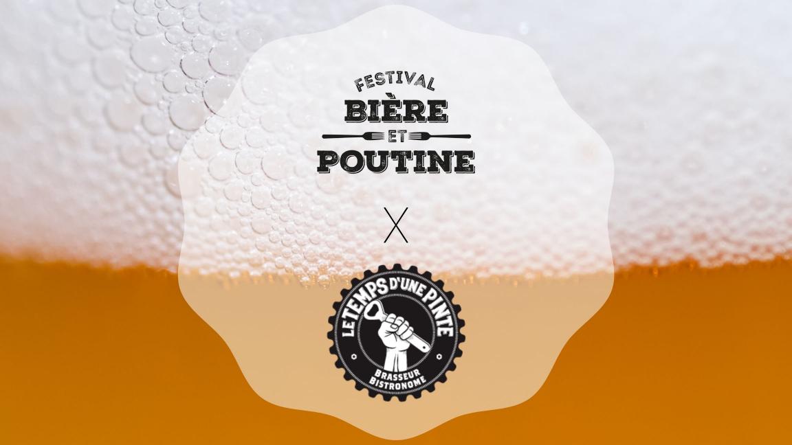 Bière et Poutine X Le Temps D'une Pinte
