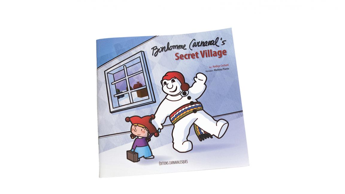"""Book titled """"Bonhomme Carnaval's Secret Village"""""""
