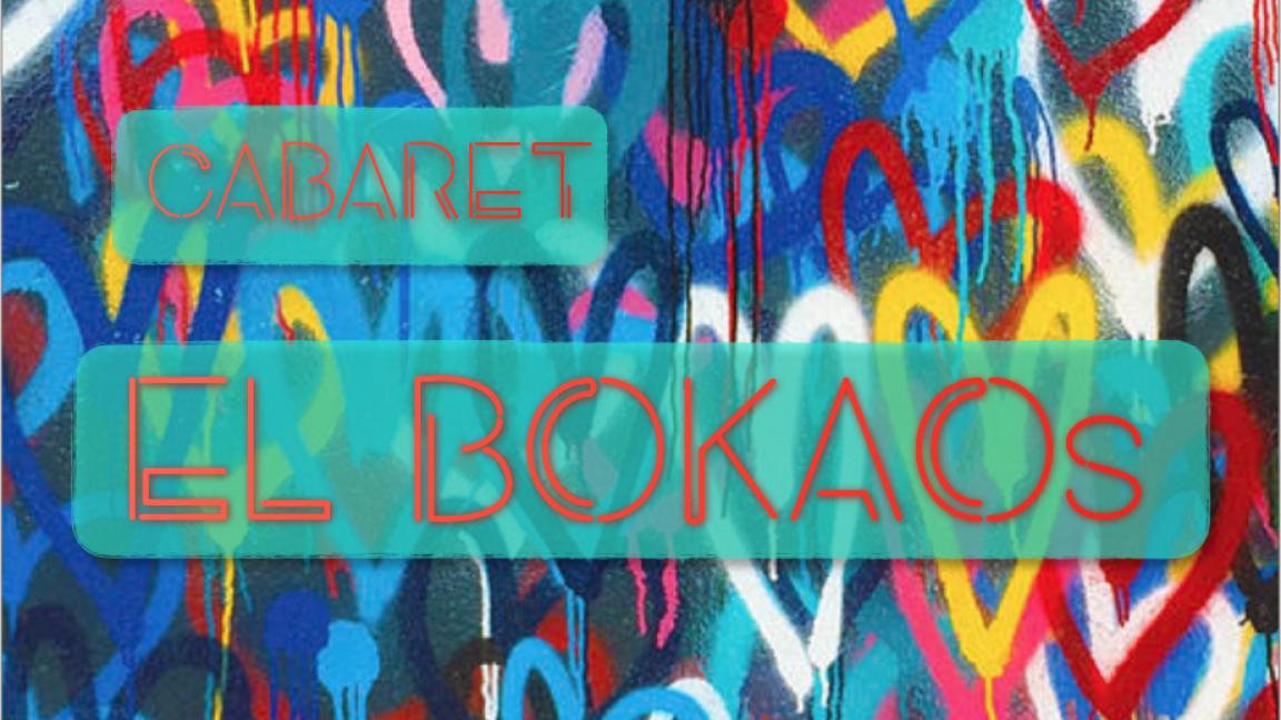 Cabaret El Bokaos: Le grand retour