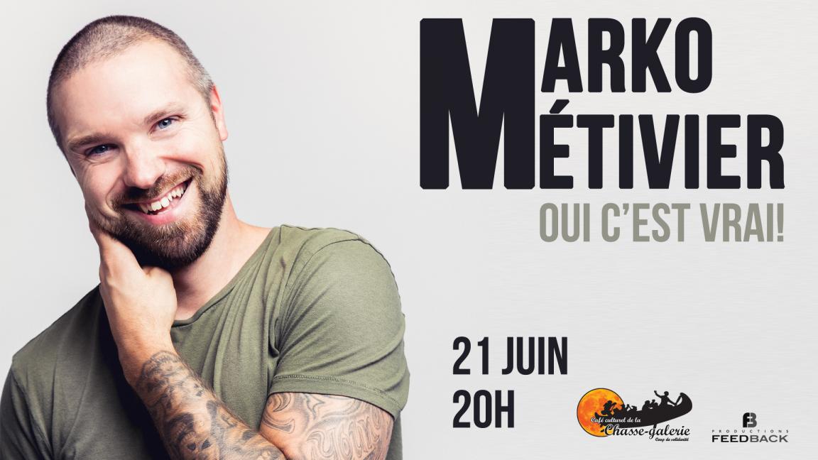 Humour: Marko Métivier