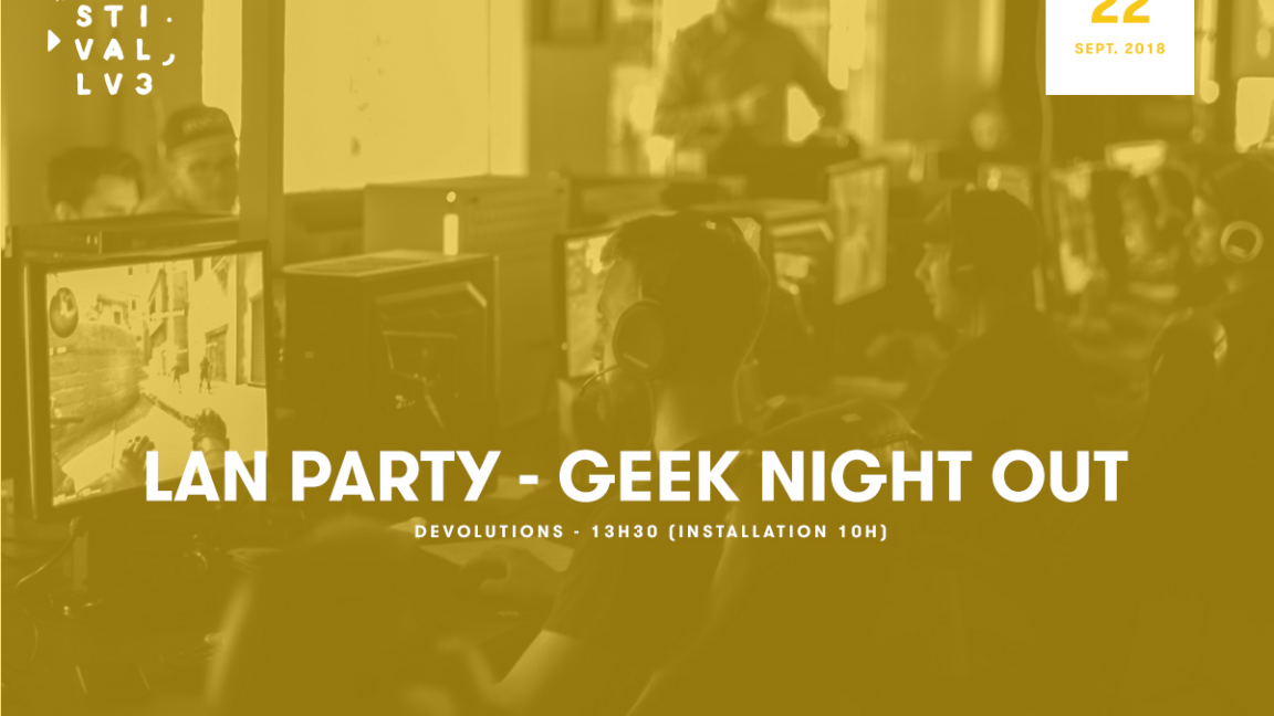 Festival LV3 - Geek Night Out