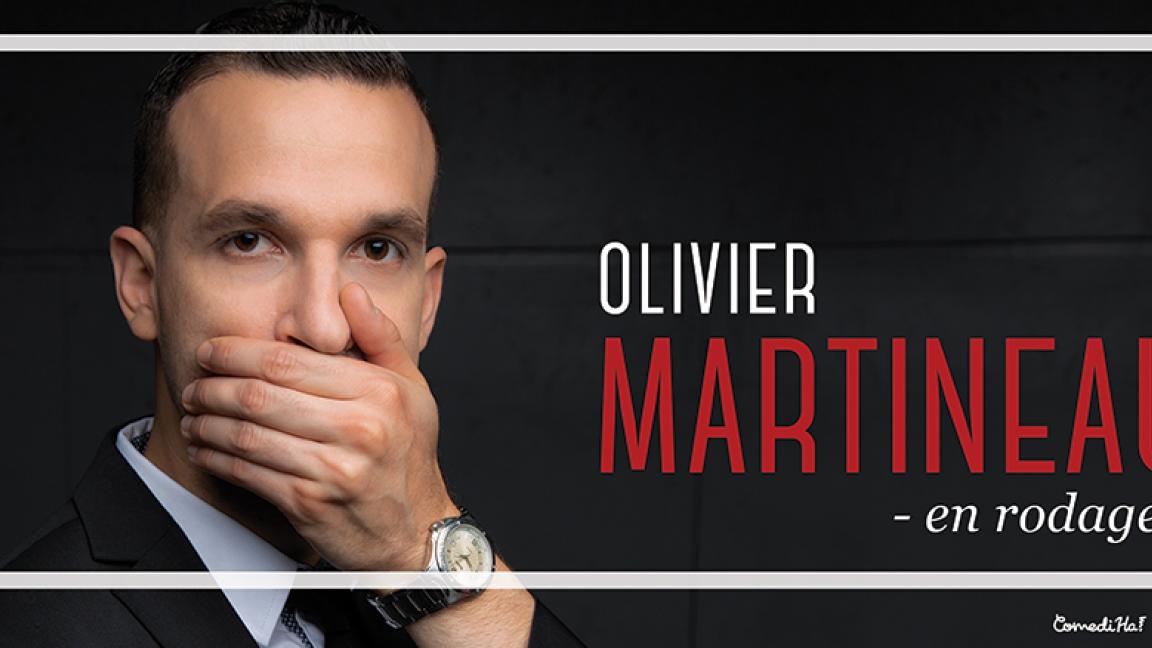 RELOCALISÉ - Humour: Olivier Martineau