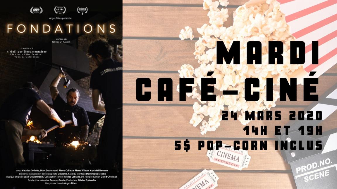 RELOCALISÉ - Café-ciné : Fondations