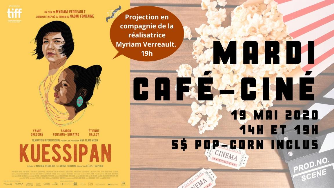 REPORTÉ - Café-ciné : Kuessipan