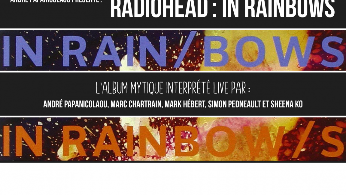 Jeudis FoodROCK : Radiohead - In Rainbows par Andre Papanicolaou
