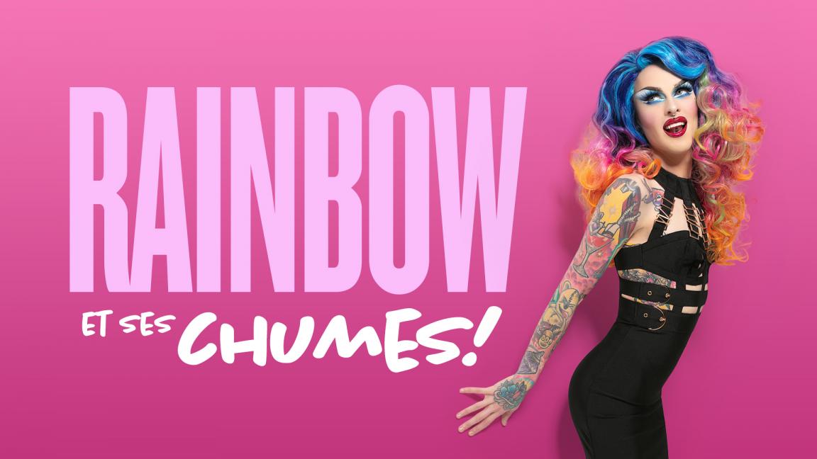 Rainbow et ses chumes!