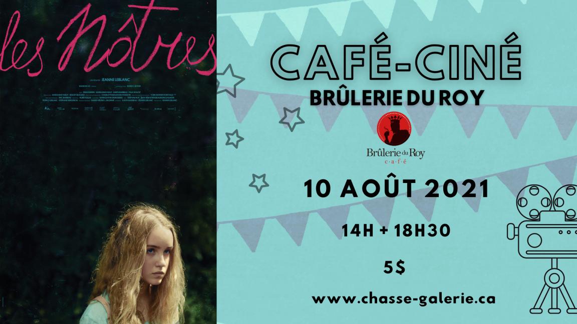 Café-ciné : Les Nôtres