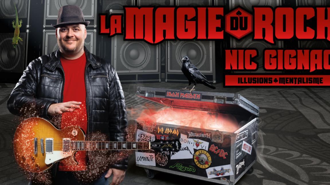 Magie : Nic Gignac